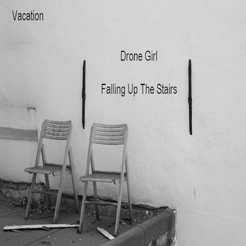 Drone Girl/Falling Up The Stairs cover art