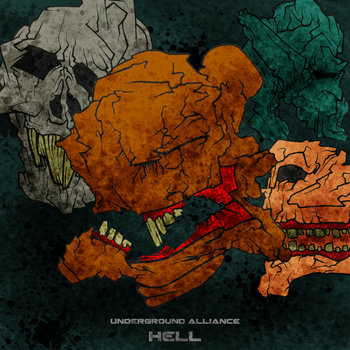 [UA015]​UNDERGROUND ALLIANCE Trilogy ​- ​part III ​- ​HELL 2012 cover art