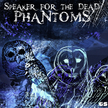 Speaker for the Dead - Phantoms [Single] cover art