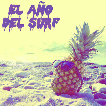El Año Del Surf cover art