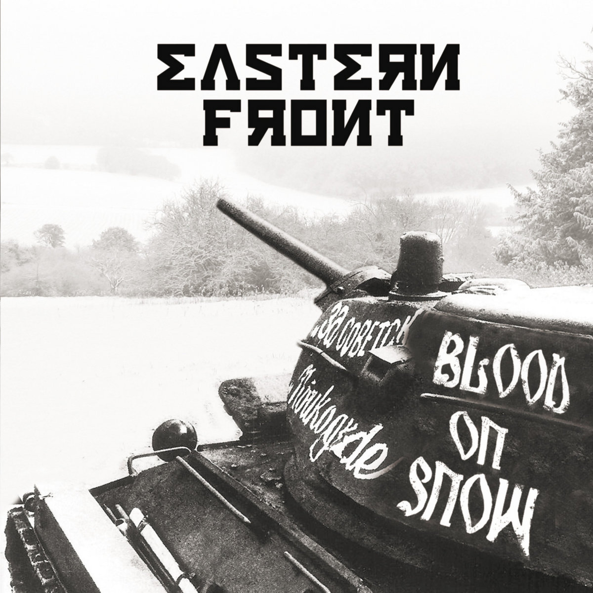 Eastern Front - Blood On Snow (2013)