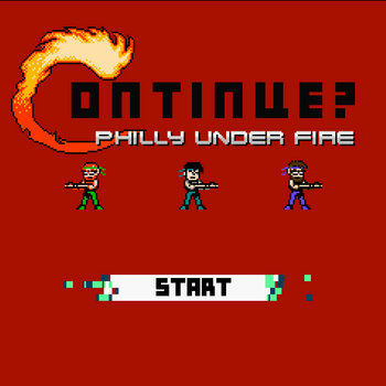 Continue? Philly Under Fire cover art