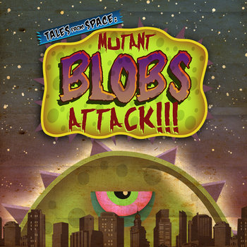 MUTANT BLOBS ATTACK! cover art
