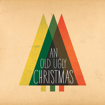 An OLD UGLY Christmas cover art