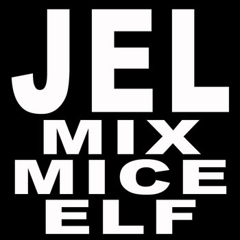 JEL MIX MICE ELF cover art