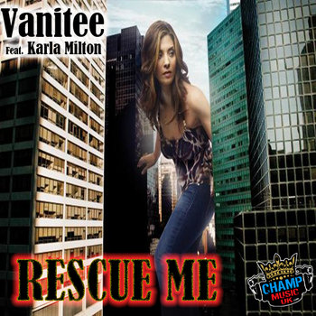Vanitee (Feat. Karla Milton) - Rescue Me cover art