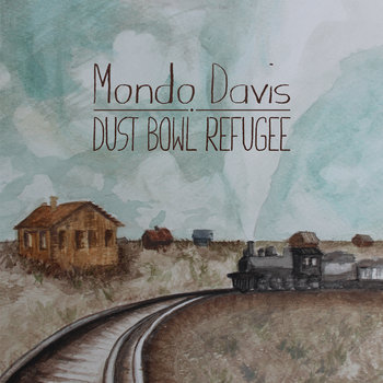 Dust Bowl Refugee cover art