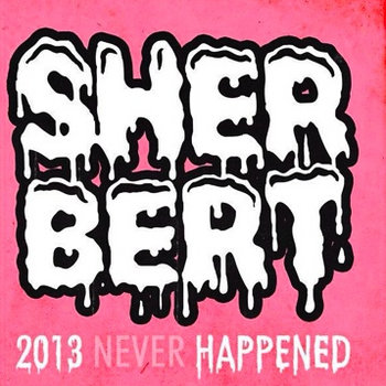 2013 Never Happened cover art
