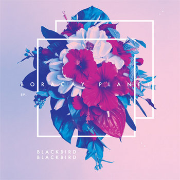 Blackbird Blackbird &quot;Boracay Planet&quot; cover art