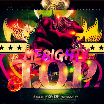 T.O.P #Talent-Over-Popularity EP - Vol. 1 cover art
