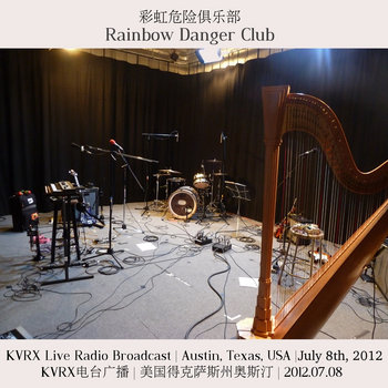 KVRX presents: Rainbow Danger Club (live) cover art
