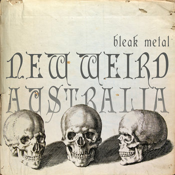 New Weird Australia, Bleak Metal cover art