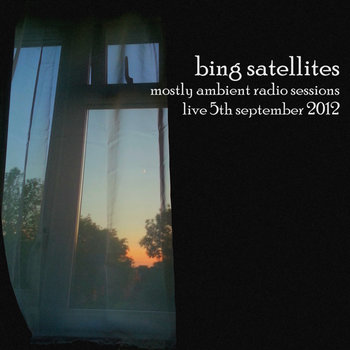 Mostly Ambient Radio Sessions - live 5th September 2012 cover art