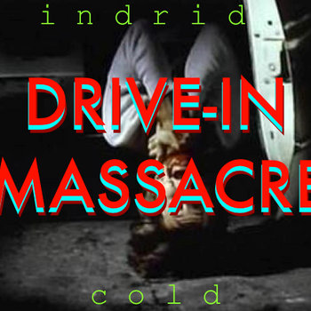 Drive-In Massacre: Soundtrack to an Early 80s Grindhouse Movie cover art