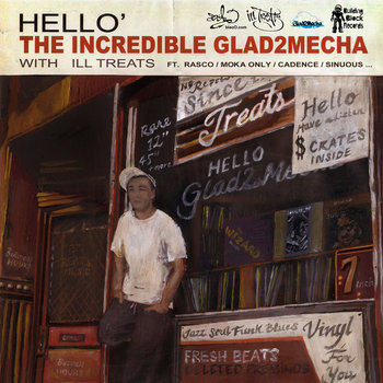 Glad2Mecha & Ill Treats - Hello Lp cover art