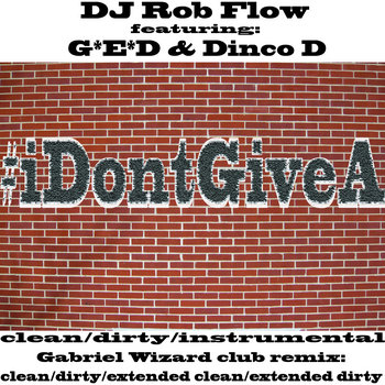 #iDontGiveA - Promo Single cover art