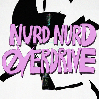 NURD NURD ØVERDRIVE cover art