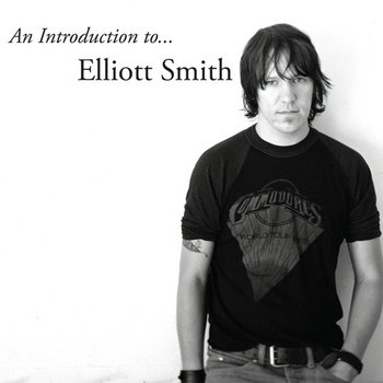 An Introduction to... Elliott Smith cover art