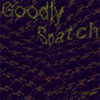Goodly Spatch cover art