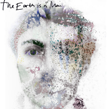 The Earth is a Man cover art