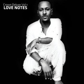 "CROWN DELUXE Vol. 1 ""Love Notes"" cover art"