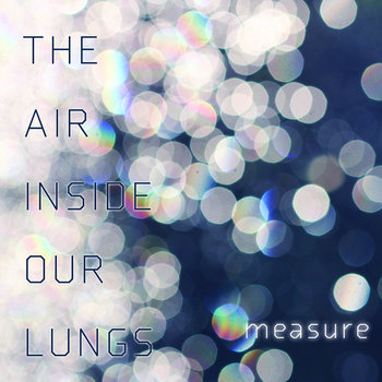 The Air Inside Our Lungs cover art