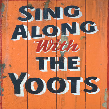 SING ALONG WITH THE YOOTS! cover art