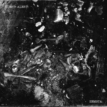 ALERT! ALERT! - Zemsta  EP