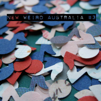 New Weird Australia Volume Three cover art