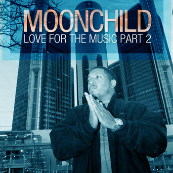 Moonchild Presents: Love For The Music Part 2 (2011) cover art