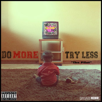 """Do More, Try Less."" - Seen by Scene cover art"