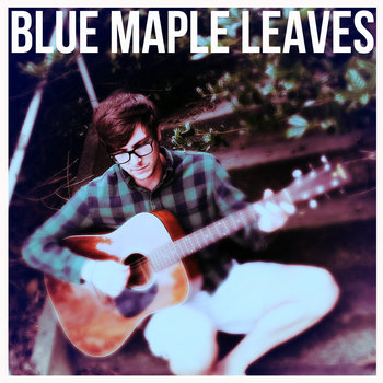 Blue Maple Leaves cover art