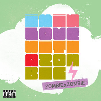 I&#39;m In Love With A Zombie (A Mixtape) cover art