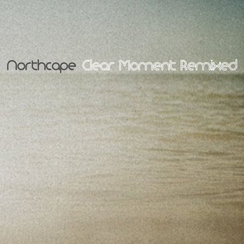 Clear Moment Remixed cover art