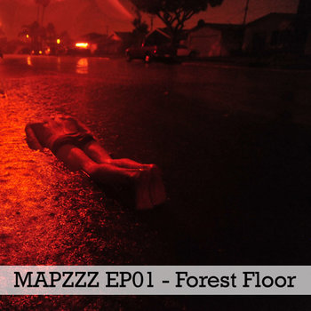 Mapzzz EP01 - Forest Floor cover art