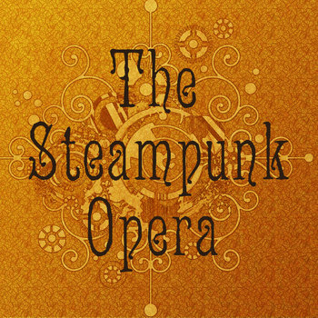 The Steampunk Opera Act 1 cover art