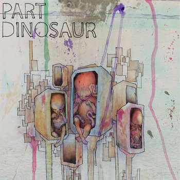 Part Dinosaur EP cover art