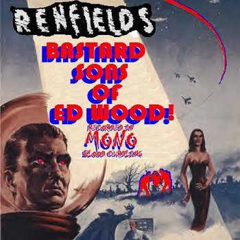 The Renfields: Bastard Sons of Ed Wood cover art