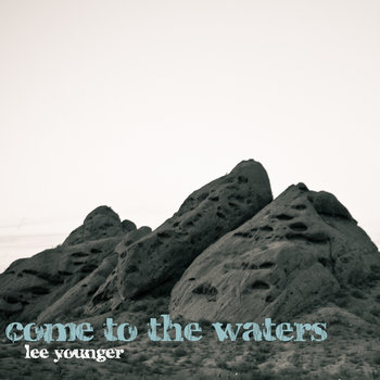 Come To The Waters cover art
