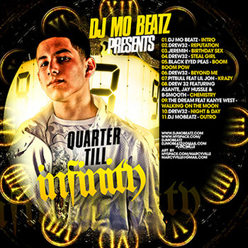Quarter Till Infinity Mixtape cover art