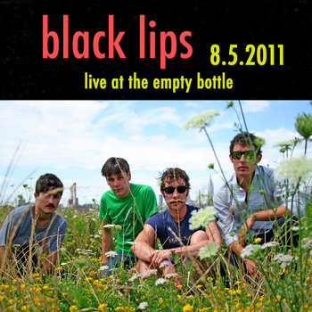 Black Lips - August 5, 2011 cover art