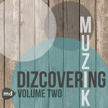 Dizcovering Muzik: Volume 2 cover art