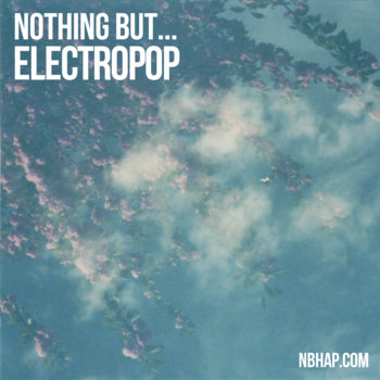 Nothing But... Electropop cover art