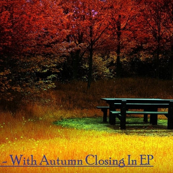 With Autumn Closing In EP cover art