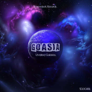 Goasia - Unvisited Galaxies EP cover art