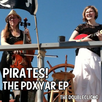 Pirates! The PDXYAR EP cover art