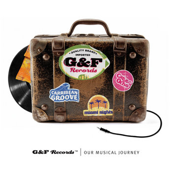 G & F Records Presents: Our Musical Journey cover art