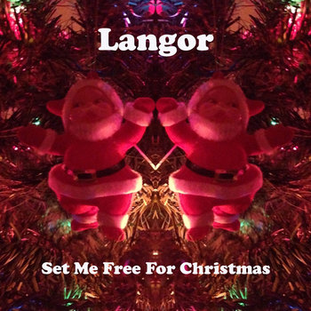 Langor - Set Me Free For Christmas cover art