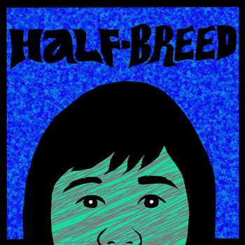 HALF-BREED (teaser) cover art