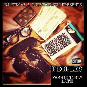 Thizzler.com & DJ Fingaz present Fashionably Late cover art